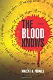 The Blood Knows, Vincent Perales, 1467908762