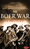 The Boer War: A History, Denis Judd, Keith Surridge, 1780765916