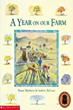 img - for A Year on Our Farm book / textbook / text book