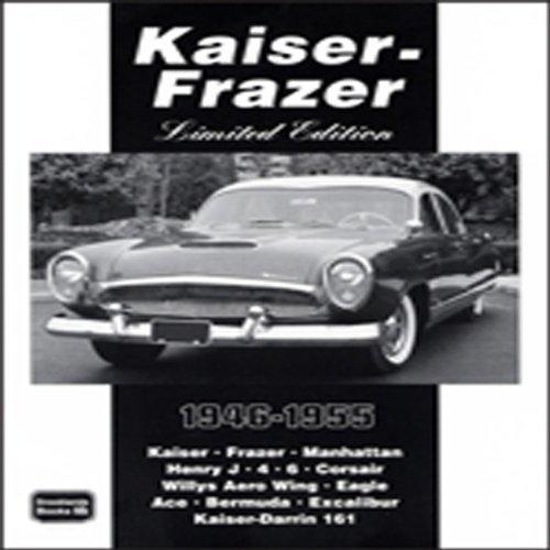 Kaiser-Frazer Limited Edition 1946-1955 (1997-04-15)
