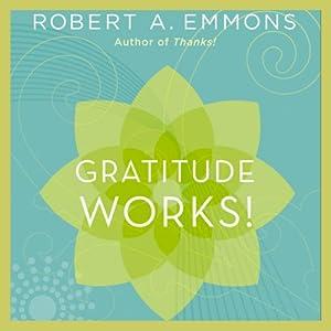 Gratitude Works! Hörbuch