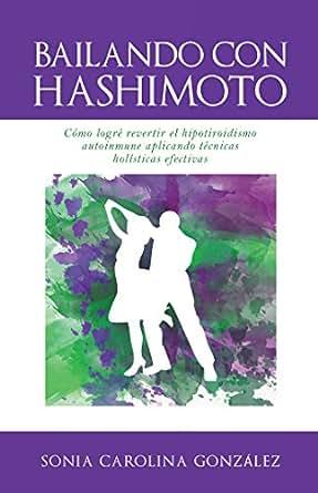 Tiroiditis de hashimoto bajar de peso