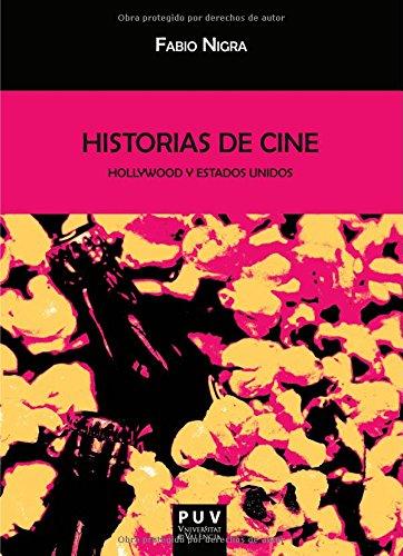 Descargar Libro Historias De Cine. Hollywood Y Estados Unidos Fabio Nigra