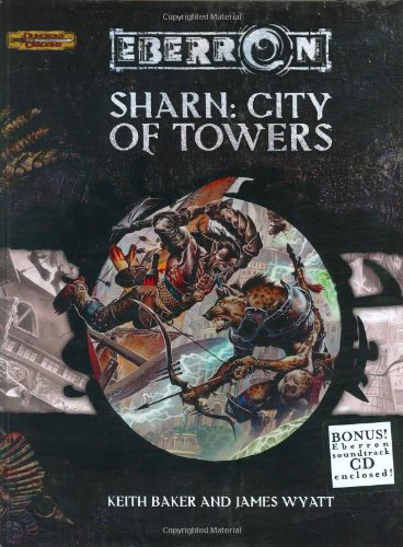 Sharn: City of Towers (Eberron Supplement)