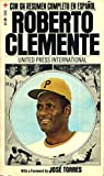 Roberto Clemente (English and Spanish Edition)
