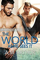 The World As He Sees It: (Perspectives #2)