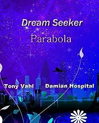 Parabola: DSU Storylines and Short Stories (Dream Seeker Book 3)