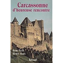 Carcassonne d'heureuse rencontre