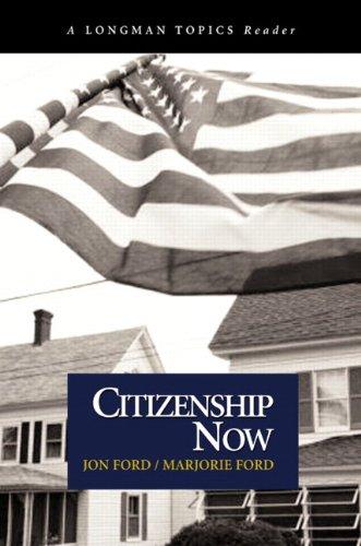 Citizenship Now (A Longman Topics Reader)