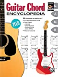 Guitar Chord Encyclopedia: 36 Chords in Each Key (Ultimate Guitarist's Reference)