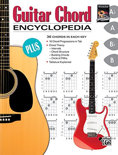 (Guitar Chord Encyclopedia: 36 Chords in Each Key (The Ultimate Guitarist's Reference Series))