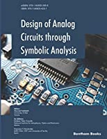 Design of Analog Circuits through Symbolic Analysis Front Cover