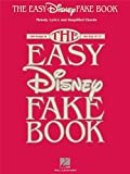 The Easy Disney Fake Book. Sheet Music for C Instruments