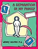img - for A Separation in My Family: A Child's Workbook About Parental Separation and Divorce book / textbook / text book
