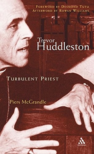 Trevor Huddleston: Turbulent Priest by Bloomsbury Academic