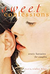 Sweet Confessions: Erotic Fantasies for Couples