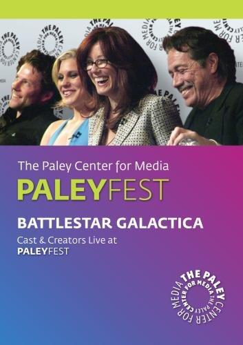 Battlestar Galactica: Cast & Creators Live at the Paley Center