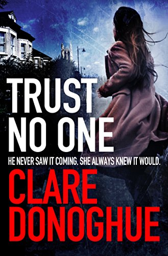 Trust No One (Detective Jane Bennett and Mike Lockyer series Book 3) ()