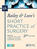 img - for Bailey & Love's Short Practice of Surgery, 27th Edition book / textbook / text book