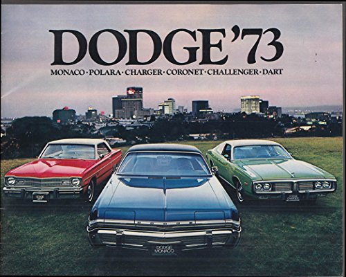 1973 Dodge Monaco Polara Charger Coronet Challenger Dart brochure ()