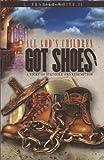 All God's Children Got Shoes, L. Frazier White, 149548369X