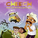 Cheech and the Spooky Ghost Bus, Cheech Marin, 006113211X