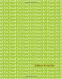 Art Fraud, Schrader, Jeffrey, 1935402781