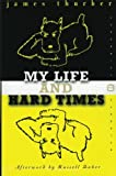 My Life and Hard Times, James Thurber, 0060933089