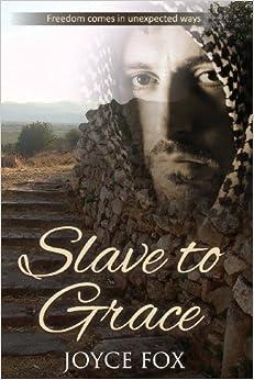 Book Slave to Grace by Joyce Fox (2013-03-30)