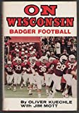 On Wisconsin, Oliver Kuechle and Jim Mott, 0873970934