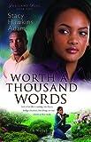WORTH A THOUSAND WORDS: A Novel