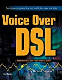 Voice over DSL, Richard Grigonis, 1578201063