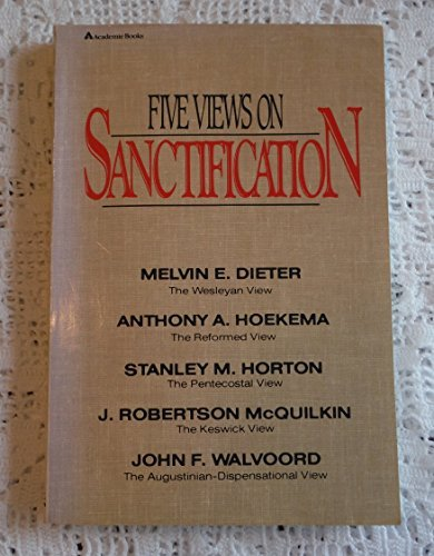 Five Views on Sanctification by Melvin Dieter (1990-07-02)