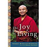 The Joy of Living: Unlocking the Secret and Science of Happiness (English Edition)