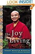 #7: The Joy of Living: Unlocking the Secret and Science of Happiness