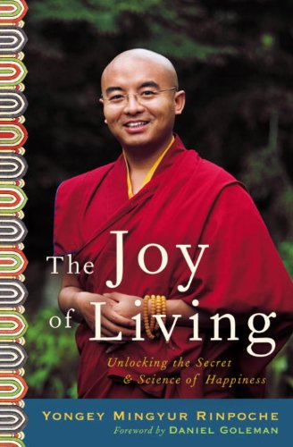 The Joy of Living: Unlocking the Secret and Science of Happiness cover