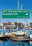 Off the Beaten Path Washington, Chloe Ernst, 0762786558