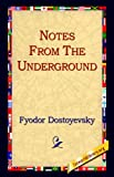 Notes from Underground, Fyodor Dostoyevsky, 1595400230