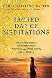 Sacred Dance Meditations: 365 Globally Inspired