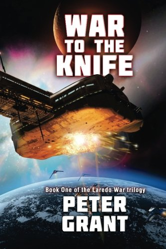 War To The Knife (The Laredo War) (Volume 1)