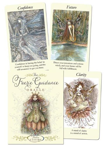 (The Faerie Guidance Oracle by Paulina Cassidy (2012-09-08))