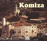 Komiza, Land of My Forefathers