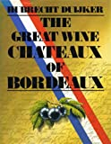 Great Wine Chateaux of Bordeau, Outlet Book Company Staff and Random House Value Publishing Staff, 0517426056