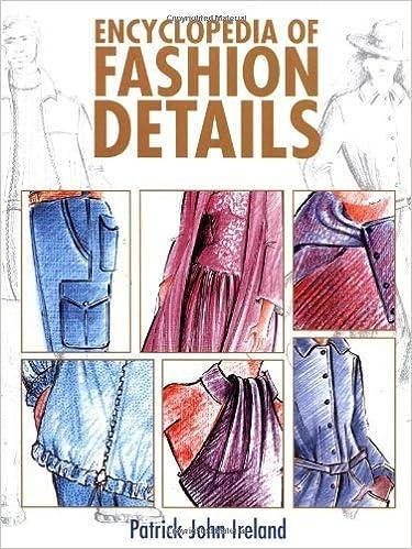 Encyclopaedia of Fashion Details by Patrick John Ireland (1989-08-05)