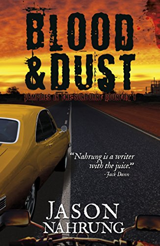 Amazon blood dust vampires in the sunburnt country book 1 blood dust vampires in the sunburnt country book 1 by nahrung fandeluxe Images