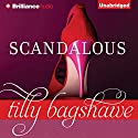 Scandalous Audiobook by Tilly Bagshawe Narrated by Alison Larkin