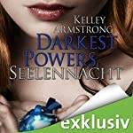 Seelennacht (Darkest Powers 2) | Kelley Armstrong