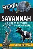 Secret Savannah: A Guide to the