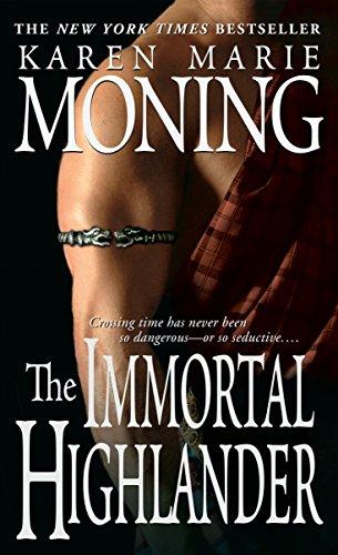 The Immortal Highlander by Karen Marie Moning