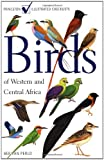 Birds of Western and Central Africa, Ber Van Perlo, 0691007144